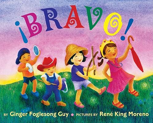 Bravo! By Guy, Ginger Foglesong/ Moreno, Rene King (ILT)