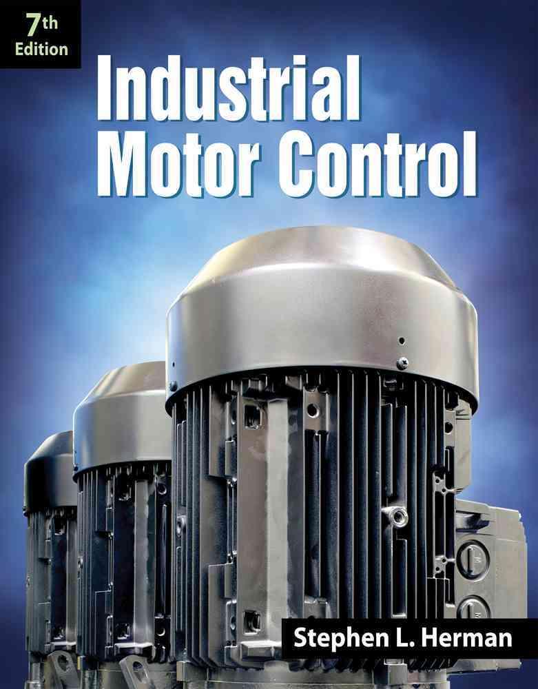 Industrial Motor Control By Herman, Stephen